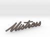 Mistress Nameplate 3d printed