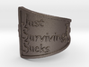 Just Surviving Sucks Satire Ring Size 8 3d printed