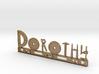 Dorothy Nametag 3d printed