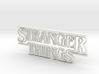 Stranger Things Logo 3d printed