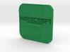 MCPE logo 3d printed