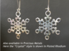 "Ice Snowflake Earrings 3d printed Sample of snowflake earrings in Plated Rhodium (""Crystal"" model)"