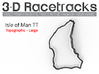 Isle of Man TT - Mountain Course | Large 3d printed