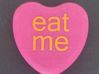 """Candy Heart """"eat me"""" - Pink/Yellow 3d printed"""